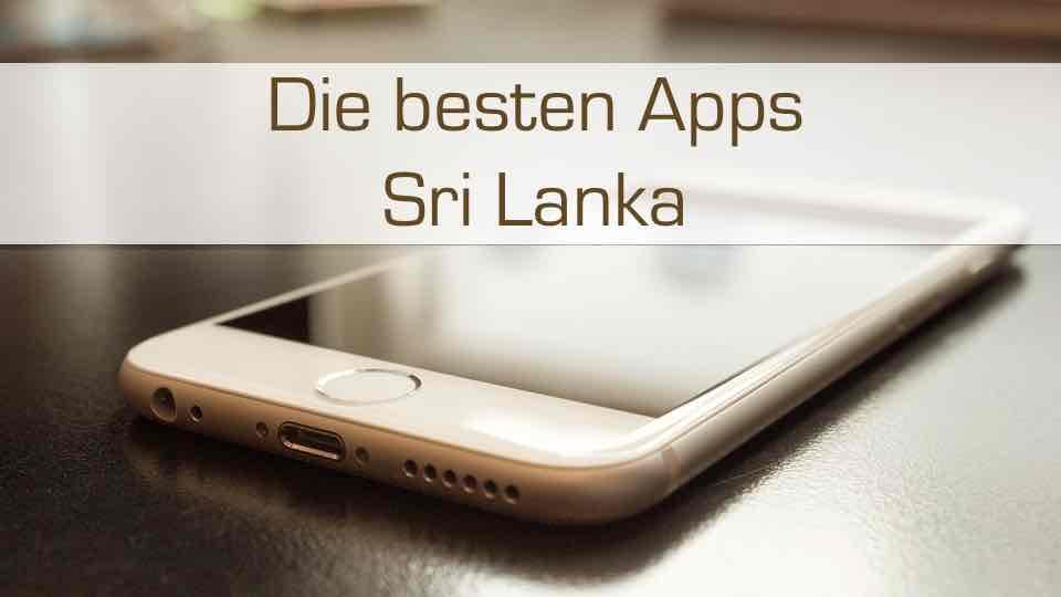 Die besten Apps für Sri Lanka