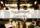 Nachtleben Colombo
