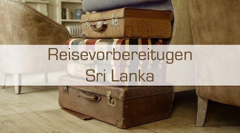 Reisevorbereitungen Sri Lanka